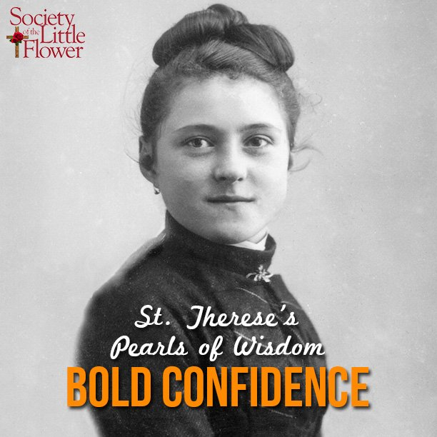 St. Therese's Pearls of Wisdom: Bold Confidence