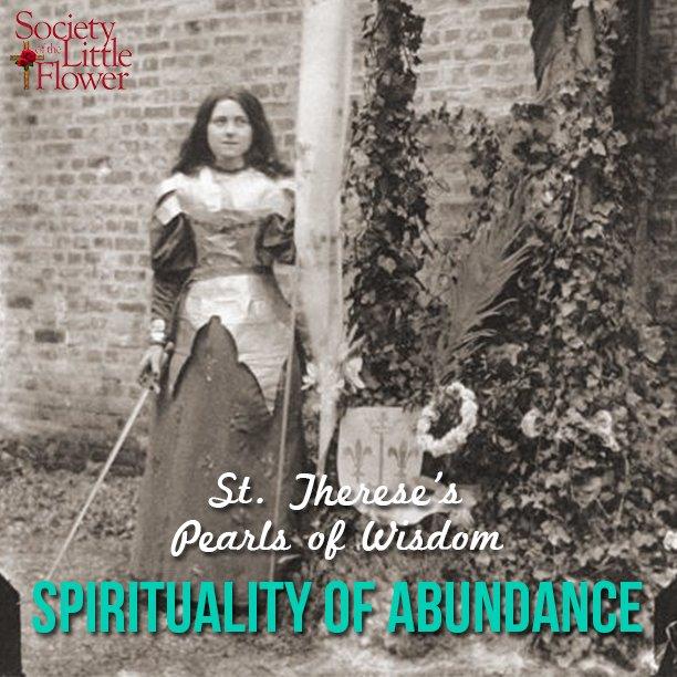 St. Therese's Pearls of Wisdom: Spirituality of Abundance