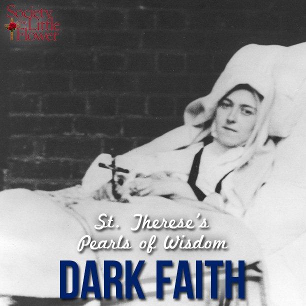 St. Therese's Pearls of Wisdom: Dark Faith