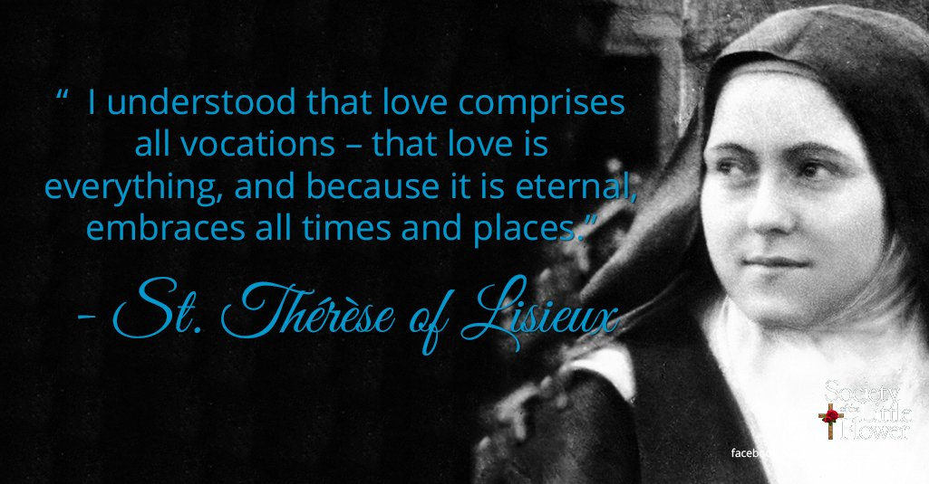 St. Therese Novena Day Nine: My Vocation is Love